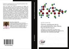 Bookcover of Chimie appliquée de la phosphorylation des fibres lignocellulosiques