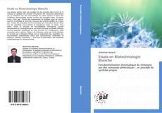 Portada del libro de Etude en Biotechnologie Blanche