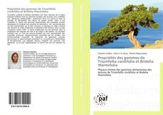 Buchcover von Propriétés des gommes de Triumfetta cordifolia et Bridelia thermifolia