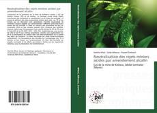Couverture de Neutralisation des rejets miniers acides par amendement alcalin
