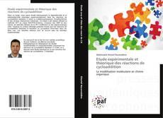 Bookcover of Etude expérimentale et théorique des réactions de cycloaddition