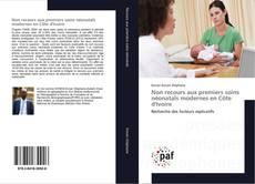 Bookcover of Non recours aux premiers soins néonatals modernes en Côte d'Ivoire