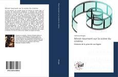Bookcover of Miroir tournant sur la scène du cinéma