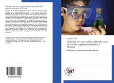 Bookcover of Donner un sens plus étendu aux activités expérimentales à l'Ecole