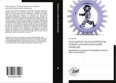 Conception d'une plateforme mobile omnidirectionnelle médicale kitap kapağı