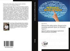 Capa do livro de Démarche éducative d'approche centrée patient dans le diabète type 2