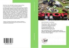 Couverture de Gestion des déchets urbains:Approches Conceptuelles et Méthodologiques