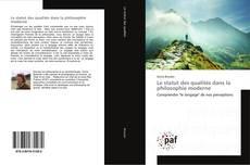 Обложка Le statut des qualités dans la philosophie moderne