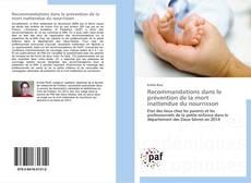 Couverture de Recommandations dans le prévention de la mort inattendue du nourrisson