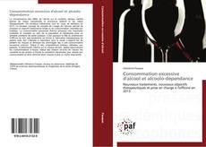 Buchcover von Consommation excessive d'alcool et alcoolo-dépendance