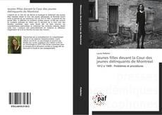 Buchcover von Jeunes filles devant la Cour des jeunes délinquants de Montréal