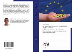 La balance bénéfice-risque des médicaments kitap kapağı