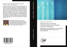 Bookcover of Outils d'aide à l'étude architecturale des théâtres romains d'Afrique