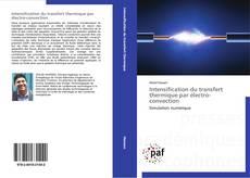 Bookcover of Intensification du transfert thermique par électro-convection