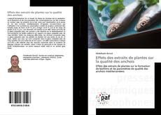 Capa do livro de Effets des extraits de plantes sur la qualité des anchois