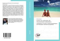 Bookcover of Eviter les solitudes de l'avortement volontaire