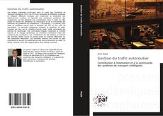 Bookcover of Gestion du trafic autoroutier
