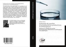 Isolement de souches d'actinobactéries productrices d'antifongiques的封面
