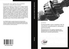 Bookcover of Commande sans capteur de la machine synchrone à aimants permanents