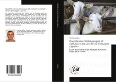 Portada del libro de Qualité microbiologique et cellulaire du lait de 20 élevages caprins