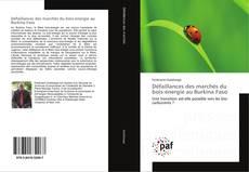 Bookcover of Défaillances des marchés du bois-énergie au Burkina Faso