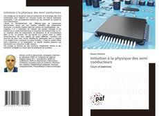 Capa do livro de Initiation à la physique des semi conducteurs