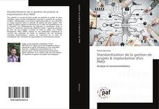Bookcover of Standardisation de la gestion de projets & implantation d'un PMO