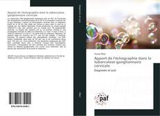Обложка Apport de l'échographie dans la tuberculose ganglionnaire cervicale