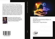 Bookcover of SOLAIRE PHOTOVOLTAÏQUE et Applications