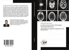 Couverture de La Reconstruction d'images Tomographiques