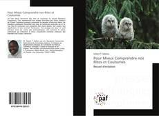 Bookcover of Pour Mieux Comprendre nos Rites et Coutumes