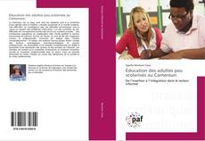 Bookcover of Éducation des adultes peu scolarisés au Cameroun