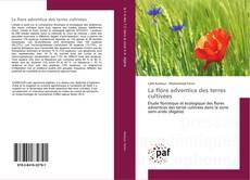 Bookcover of La flore adventice des terres cultivées
