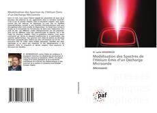 Couverture de Modélisation des Spectres de l'Hélium Émis d'un Décharge Microonde