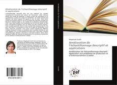 Couverture de Amélioration de l'échantillonnage descriptif et applications