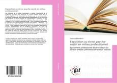 Обложка Exposition au stress psycho-social en milieu professionnel