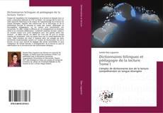 Couverture de Dictionnaires bilingues et pédagogie de la lecture Tome I