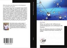 Обложка Mise en place de références métrologiques en enthalpie de fusion