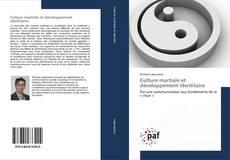 Bookcover of Culture martiale et développement identitaire