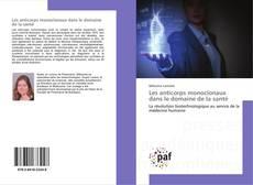 Bookcover of Les anticorps monoclonaux dans le domaine de la santé