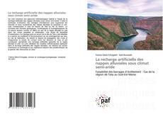 Couverture de La recharge artificielle des nappes alluviales sous climat semi-aride