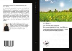 Bookcover of Les forêts sacrées et Communautaires du Sud-Bénin
