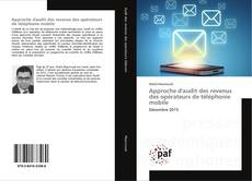 Copertina di Approche d'audit des revenus des opérateurs de téléphonie mobile