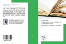 Bookcover of Jürgen Habermas: l'éthique de la communication