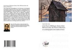 Copertina di L'écriture Oblique dans Vies Minuscules de Pierre Michon