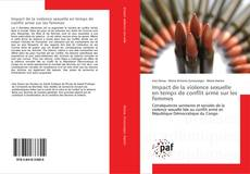 Bookcover of Impact de la violence sexuelle en temps de conflit armé sur les femmes