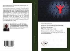 Bookcover of Notification des Événements Indésirables en Pharmacovigilance
