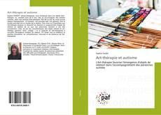 Couverture de Art-thérapie et autisme