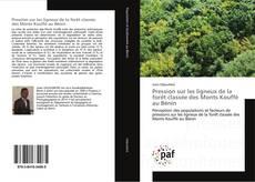 Обложка Pression sur les ligneux de la forêt classée des Monts Kouffé au Bénin