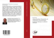 Portada del libro de Libéralisation financière et croissance économique